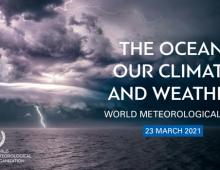 Всемирный метеорологический день 2021 – «Океан, наш климат и погода»